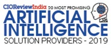20 Most Promising AI Solution Providers - 2019